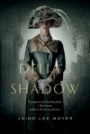 Jaime Lee Moyer, Delia's Shadow